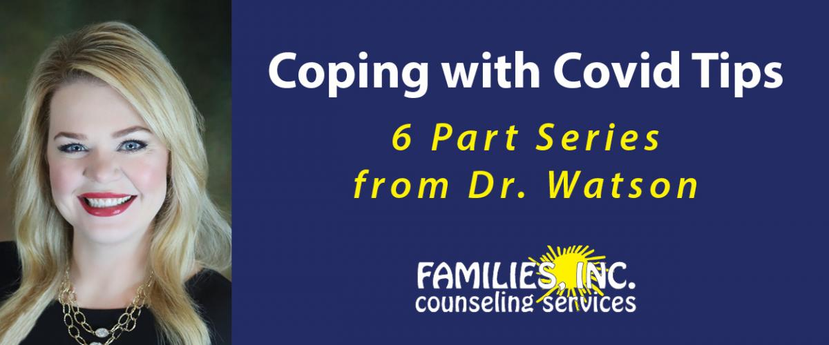 Dr. Watson's photo with the title 'Coping with Covid Tips 6 part series with Dr. Watson'